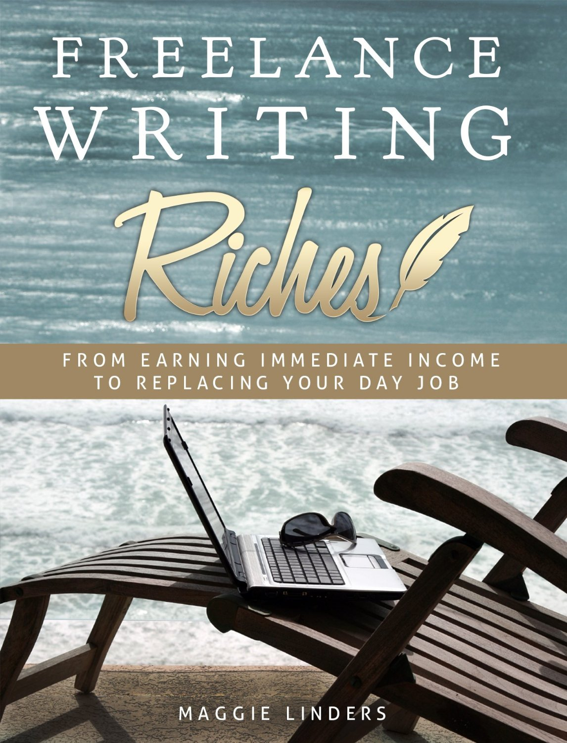 book review lance writing riches by maggie linders write on lance writing riches by maggie linders