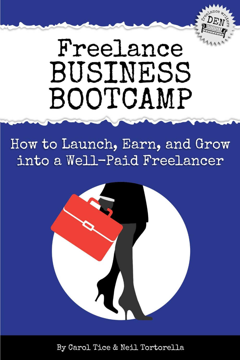 Book Review by Wendy Strain: Freelance Business Bootcamp by Carol Tice and Neil Tortorella