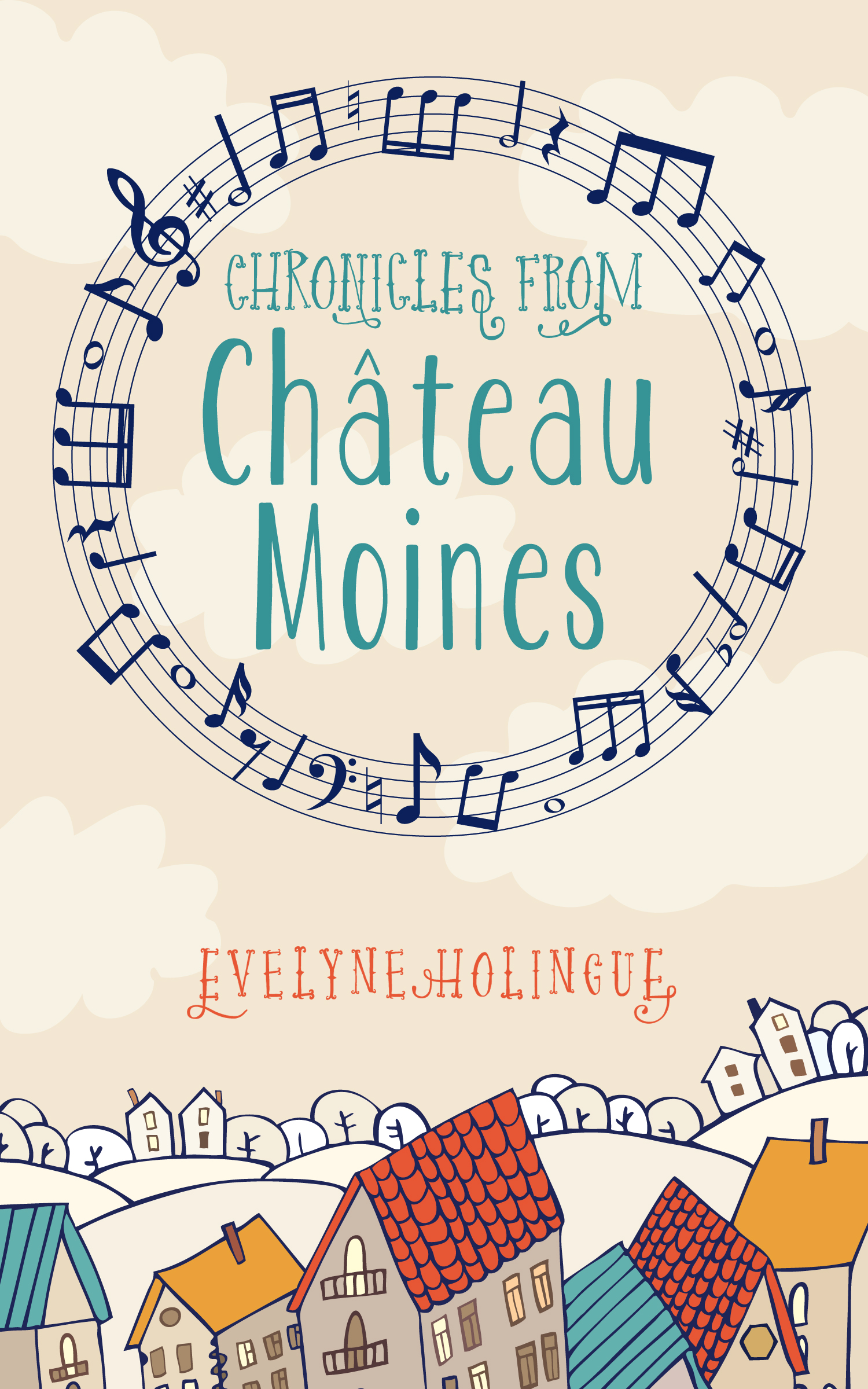 Chronicles from Chateau Moines by Evelyne Holingue - Book review by Wendy Strain